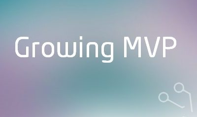 Growing MVP – How to Grow a Winning Product